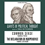 Common Sense and the Declaration of Independence (Knowledge Products) Giants of Political Thought Series | George H. Smith