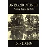 An Island In Time II: Coming of age in the 1950's
