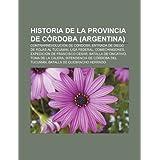 Historia de La Provincia de C Rdoba (Argentina): Contrarrevoluci N de C Rdoba, Entrada de Diego de Rojas Al Tucum...