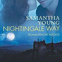 Nightingale Way: Romantische Nächte Hörbuch von Samantha Young Gesprochen von: Vanida Karun