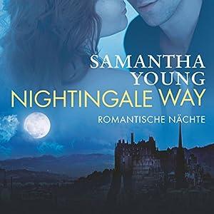 Nightingale Way: Romantische Nächte Hörbuch