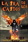 img - for La ira de los caidos: Saga completa (Spanish Edition) book / textbook / text book