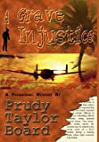 img - for A Grave Injustice book / textbook / text book