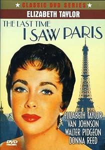 Amazon.com: The Last Time I Saw Paris: Elizabeth Taylor, Van Johnson
