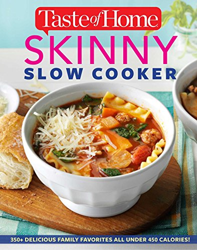 Taste of Home Skinny Slow Cooker: Cook Smart, Eat Smart with 352 Healthy Slow-Cooker Recipes (Home Cooking Slow Cooker compare prices)
