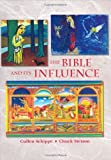 The Bible and Its Influence, Student Text (Bible Literacy Project) (Bible Literacy Project) [Hardcover]