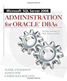 img - for Microsoft SQL Server 2008 Administration for Oracle DBAs book / textbook / text book