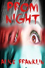 PROM NIGHT: HEARTLESS LOSERS (A Young Adult Horror Story) (Disturbing Tales for Teens)