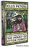 Hermit of Eyton Forest: The Fourteenth Chronicle of Brother Cadfael Ellis Peters