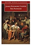 Image of The Pioneers (Oxford World's Classics)