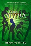 Kama Sutra: Master the Ancient Style and techniques of the Art of Love Making! (Kama Sutra Series) (Volume 2)
