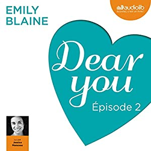 Dear you : Épisode 2 Audiobook