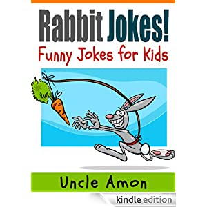 Jokes for Kids: Funny Rabbit Jokes: Funny Jokes for Kids ...