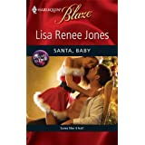 Santa, Baby (Harlequin Blaze)by Lisa Renee Jones