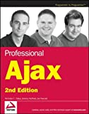 Professional Ajax, 2nd Edition (Programmer to Programmer)