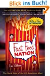 Fast Food Nation: The Dark Side of th...