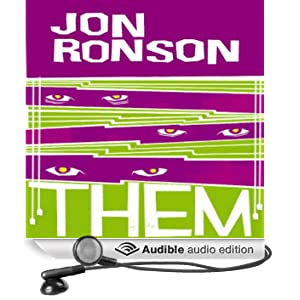 Them: Adventures with Extremists (Unabridged)