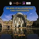 Islams d'aujourd'hui - 1ère partie Discours Auteur(s) : Yves Michaud Narrateur(s) : Yves Michaud