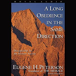 Long Obedience in the Same Direction Audiobook