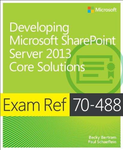 Exam Ref 70-488: Developing Microsoft SharePoint Server 2013 Core Solutions