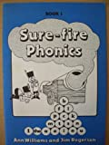 Sure-fire Phonics: Bk. 1 (0080243444) by Williams, Ann