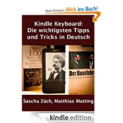 Amazon Kindle Keyboard: Die wichtigsten Tipps und Tricks in Deutsch
