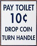 Pay Toilet , 12x15