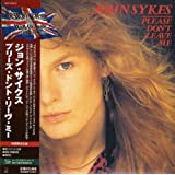 "Please Don't Leave Me (Jpn)von ""John Sykes"""