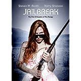 Jailbreakby Harry Shannon