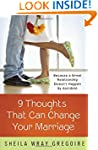 Nine Thoughts That Can Change Your Ma...