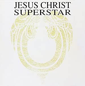 Jesus Christ Superstar (Original London Concept Recording)