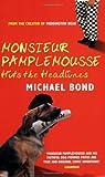 Monsieur Pamplemousse Hits the Headlines (Monsieur Pamplemousse Mysteries (Paperback))