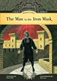 The Man in the Iron Mask (Calico Illustrated Classics Set 2)