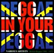 Reggae In Your Jeggae: British Reggae 1968 - 1972