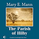 The Parish of Hilby   Mary E. Mann
