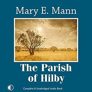 The Parish of Hilby Audiobook