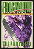 Frogmouth (Yellowthread Street Mysteries) (089296197X) by Marshall, William Leonard