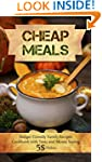 Cheap Meals: Budget Friendly Family R...