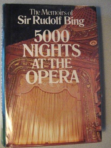 5000 Nights at the Opera: The Memoirs of Sir Rudolf Bing