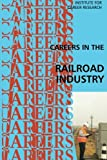 Careers in the Railroad Industry