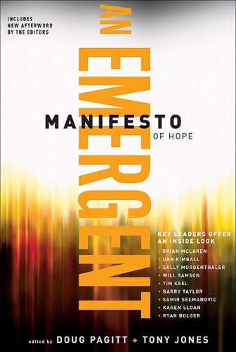 Emergent Manifesto of Hope, An (emersion: Emergent Village resources for communities of faith)