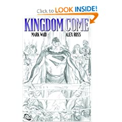 Kingdom Come by Mark Waid and Alex Ross
