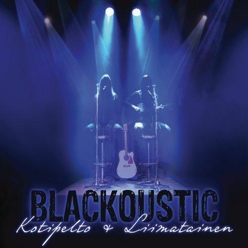 Blackoustic by Kotipelto (2013-01-15)