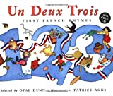 Un Deux Trois: First French Rhymes (Book & CD) (French Edition)