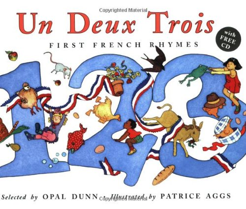 Un Deux Trois: First French Rhymes (Frances Lincoln Children'S Books Dual Language Books) (French Edition)