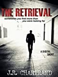 img - for The Retrieval  (A Digital Short) book / textbook / text book