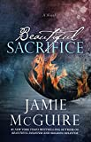 Beautiful Sacrifice: A Novel (The Maddox Brothers Series Book 3) (English Edition)