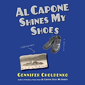 Al Capone Shines My Shoes | [Gennifer Choldenko]