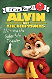 img - for Alvin and the Chipmunks: Alvin and the Substitute Teacher (I Can Read Level 2) book / textbook / text book
