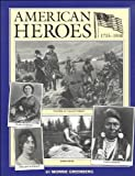 img - for American Heroes, 1735 to 1900 book / textbook / text book